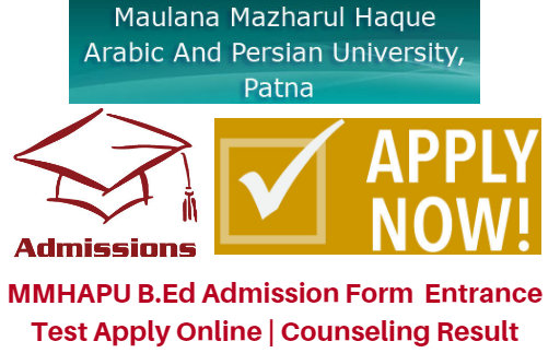 MMHAPU B.Ed Admission Form 2017 Entrance Test Apply Online | Counseling Result