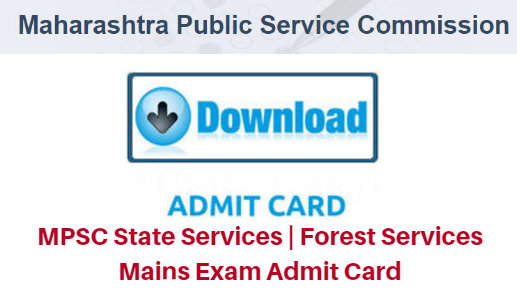 MPSC State Services | Forest Services Mains Exam 2017 Admit Card
