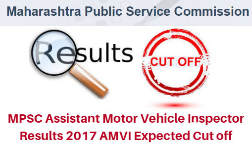 MPSC Assistant Motor Vehicle Inspector Results 2017 AMVI Expected Cut off