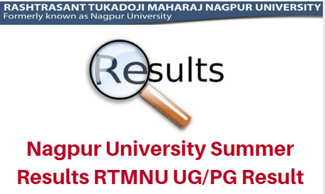 Nagpur University Summer Results 2018 RTMNU UG/PG Result