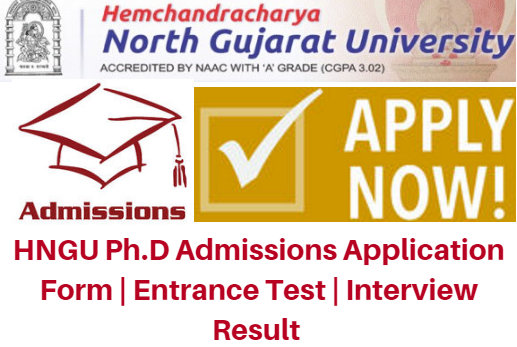 HNGU Ph.D Admissions 2017 Application Form | Entrance Test | Interview Result
