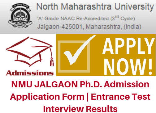 NMU JALGAON Ph.D. Admission 2017 Application Form | Entrance Test Interview Results