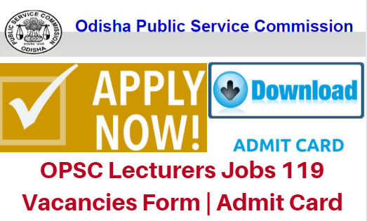 OPSC Lecturers Jobs 2017 119 Vacancies Form | Admit Card