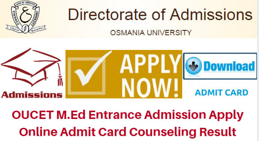 OUCET M.Ed Entrance 2017 Admission Apply Online Admit Card Counseling Result