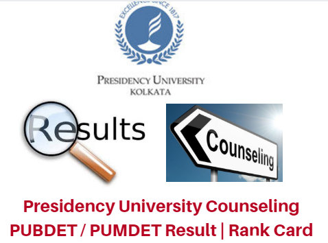 Presidency University Counseling 2017 PUBDET / PUMDET Result | Rank Card