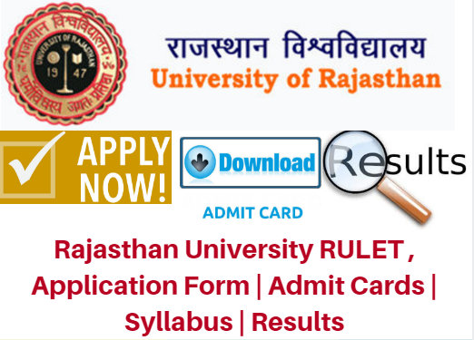 Rajasthan University RULET 2017, Application Form   Admit Cards   Syllabus   Results