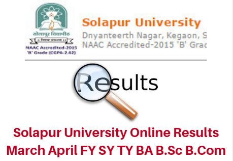 Solapur University Online Results March April 2017 FY SY TY BA B.Sc B.Com