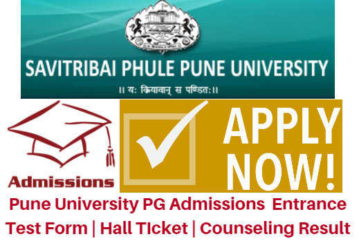 Pune University PG Admissions 2017 Entrance Test Form | Hall TIcket | Counseling Result