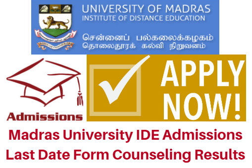 Madras University IDE Admissions 2017 Last Date Form Counseling Results