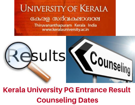 Kerala University PG Entrance Result 2017 Counseling Dates