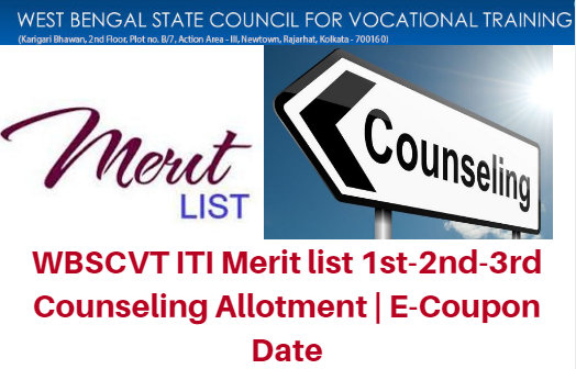 WBSCVT ITI Merit list 2017 1st-2nd-3rd Counseling Allotment | E-Coupon Date