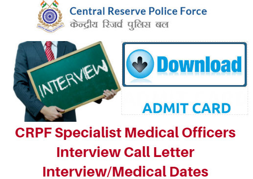 CRPF Special Medical Officer Interview Call Letter 2018