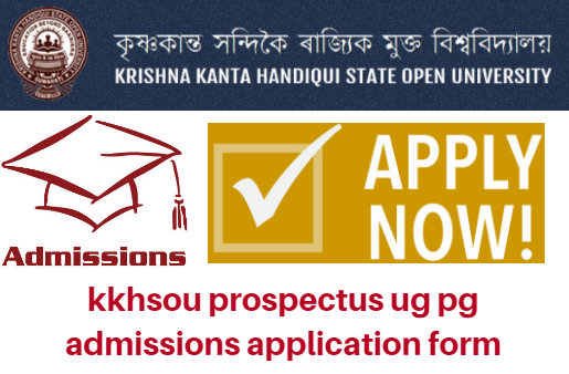 kkhsou prospectus 2017 ug pg admissions application form