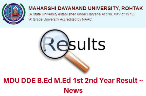 MDU DDE B.Ed M.Ed 1st 2nd Year Results