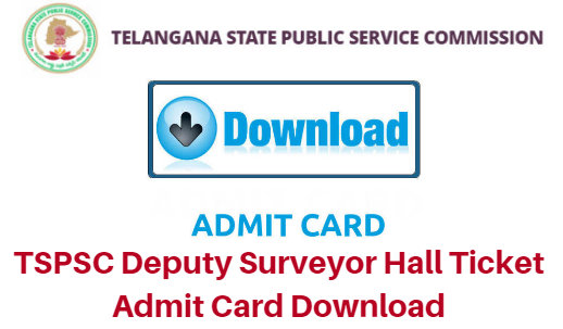 TSPSC Deputy Surveyor Hall Ticket 2018 Admit Card Download