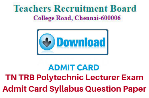 TN TRB Polytechnic Lecturer Exam Admit Card