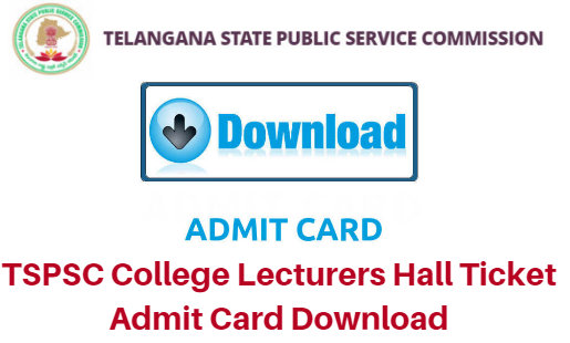 TSPSC College Lecturers Hall Ticket 2018 Admit Card Download