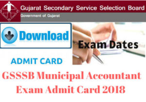 GSSSB Municipal Accountant Exam Admit Card 2018