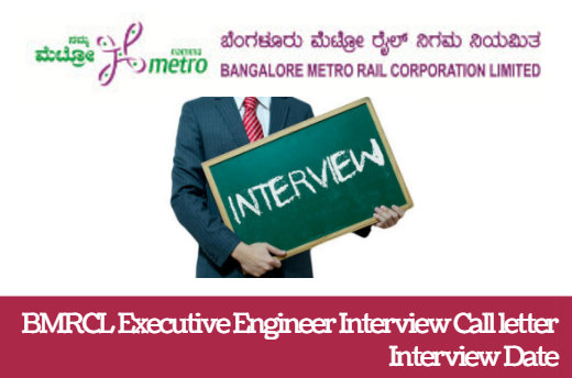 BMRCL Executive Engineer Interview Call letter 2018