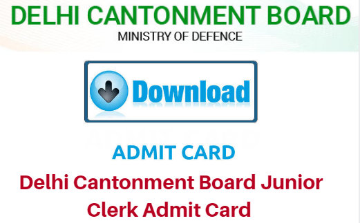 Delhi Cantonment Board Junior Clerk Admit Card 2018
