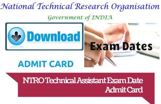 NTRO Technical Assistant Online Examination Admit Card 2018