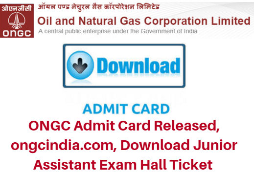 ONGC Junior Assistant Admit Card 2018
