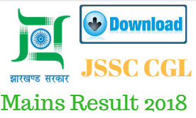 JSSC CGL Mains Result 2018