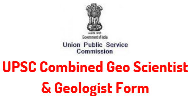 UPSC Combined Geo Scientist & Geologist Form