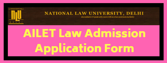 AILET Law Admission Application Form