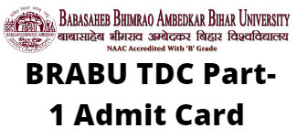 BRABU TDC Part-1 Admit Card