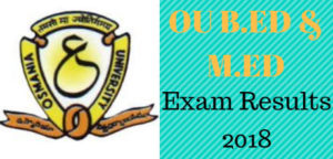 OU B.Ed & M.Ed Exam Results 2018