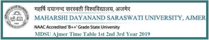 MDSU Ajmer Time Table 1st 2nd 3rd Year 2019