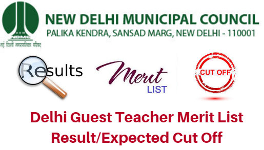 Delhi Guest Teacher Merit List 2018