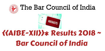 {{AIBE-XII}} Results 2018 ~ Bar Council of India