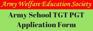 Army School TGT PGT Application Form