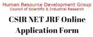 CSIR NET JRF June 2019 Online Application Form | Syllabus | Admit Card