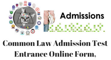 Common Law Admission Test Entrance Online Form,