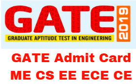 GATE Admit Card ME CS EE ECE CE