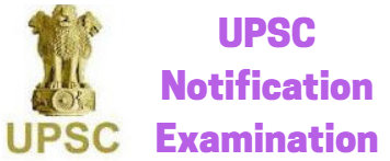 UPSC Notification Examination