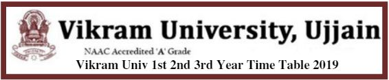 Vikram Univ 1st 2nd 3rd Year Time Table 2019