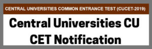 Central Universities CU CET Notification