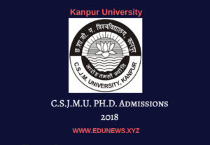 Kanpur University CSJMU Ph.D. Admissions 2018
