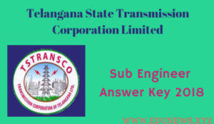 TSTRANSCO Sub Engineer Answer key 2018 Expected cutoff marks