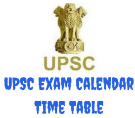 UPSC Exam Calendar Time Table