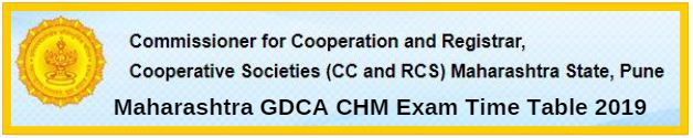 Maharashtra GDCA CHM Exam Time Table 2019