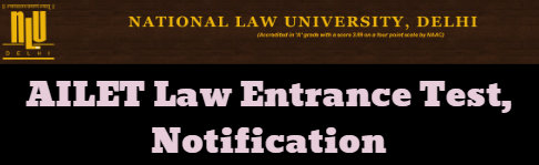 AILET Law Entrance Test, Notification
