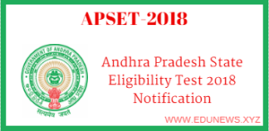 AP State Eligibility Test (APSET) Notification 2018