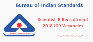 BIS Scientist B Recruitment 2018 109 vacancies