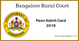 Bangalore Rural Court Peon Interview Date 2018 Admit card