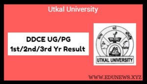 DDCE Utkal University UG PG 1st 2nd 3rd year Result 2018
